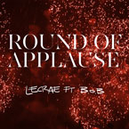 Lecrae ft. B.o.B - Round of Applause Artwork