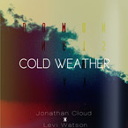 Levi Watson x Jonathan Cloud - Cold Weather Artwork