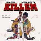 Lex One x Mike Beatz - Kill Em Artwork