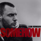 Liam Howard - Somehow (It'll All Work Out) Artwork