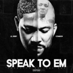 Lil Bibby - Speak To Em ft. Common Artwork