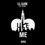 Lil Durk - Like Me ft. Jeremih Artwork