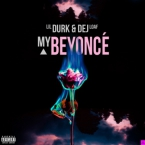 Lil Durk - My Beyonce ft. DeJ Loaf Artwork