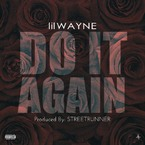 Lil Wayne - Do It Again (Mastered) Artwork