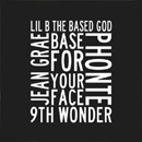 Lil B ft. Jean Grae &amp; Phonte - Base for Your Face Artwork