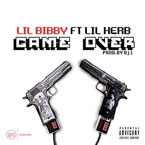 Lil Bibby ft. Lil Herb - Game Over Artwork