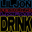 Lil Jon ft. LMFAO - Drink Artwork