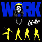 Lil Jon - Work Artwork