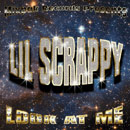 Lil Scrappy - Look at Me Artwork