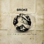 Lil Twist ft. Fooly Faime - Broke Artwork