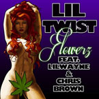Lil Twist ft. Lil Wayne & Chris Brown - Flowerz Artwork