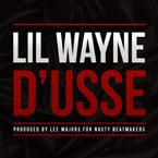 Lil Wayne - D'usse Artwork