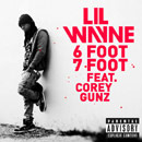 Lil Wayne ft. Cory Gunz - 6 Foot 7 Foot Artwork