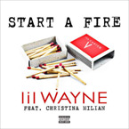 Lil Wayne ft. Christina Milian - Start A Fire Artwork