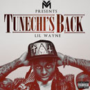 Lil Wayne - Tunechi's Back (Freestyle) Artwork