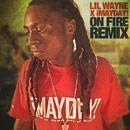 Lil' Wayne x ¡MAYDAY! - On Fire (¡MAYDAY! Remix) Artwork