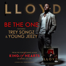 Lloyd ft. Trey Songz & Young Jeezy - Be the One Artwork