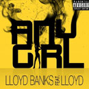 Lloyd Banks ft. Lloyd - Any Girl Artwork