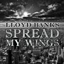 Lloyd Banks - Spread My Wings Artwork