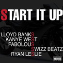 Lloyd Banks ft. Kanye West, Ryan Leslie, Swizz Beatz & Fabolous - Start It Up Artwork