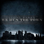 Lloyd Banks ft. Vado - We Run the Town Artwork