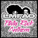 LMFAO ft. Lauren Bennett & Goon Rock - Party Rock Anthem Artwork