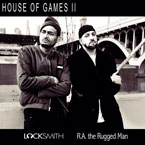 Locksmith ft. R.A. the Rugged Man - House of Games II Artwork