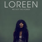 Loreen - We Got the Power Artwork