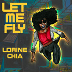 Lorine Chia - Let Me Fly Artwork