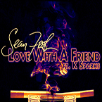 Sean Fresh ft. K. Sparks - Love With a Friend Artwork