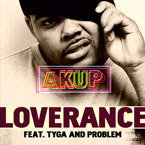 LoveRance ft. Tyga &amp; Problem - Akup Artwork
