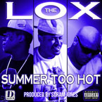 The Lox - Summer Too Hot Artwork