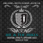 Luckyiam ft. Myka 9 & Open Mike Eagle - Me & The Mikes Artwork