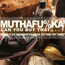 Ludacris - Muthaf**ka Can You Buy That? Artwork