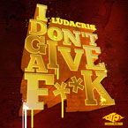 Ludacris - I Don't Give A F**k Artwork