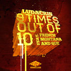 Ludacris ft. French Montana & Que - 9 Times Out Of 10 Artwork