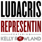 Ludacris ft. Kelly Rowland - Representin Artwork