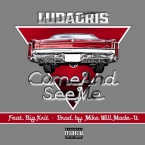 Ludacris - Come And See Me ft. Big K.R.I.T. Artwork