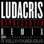 Ludacris ft. R.Kelly &amp; Fabolous - Representin (Remix) Artwork