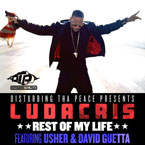 Ludacris ft. Usher & David Guetta - Rest Of My Life Artwork