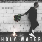 Luke Christopher - Ms. Holy Water Artwork