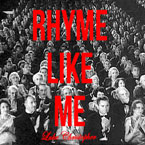 Luke Christopher - Rhyme Like Me Artwork