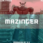 Lupe Fiasco ft. PJ - Mazinger Artwork