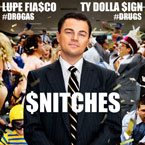 Lupe Fiasco ft. Ty Dolla $ign - Snitches Artwork
