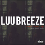 Luu Breeze - Down Town Up Artwork