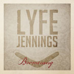 Lyfe Jennings - Boomerang Artwork