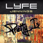 Lyfe Jennings - Pretty Is Artwork