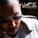 Lyfe Jennings - Spotlight Artwork