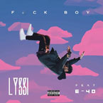 Lyssi x E-40 - F**k Boy Artwork