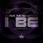 M3 ft. The Kid Daytona - I Be Artwork